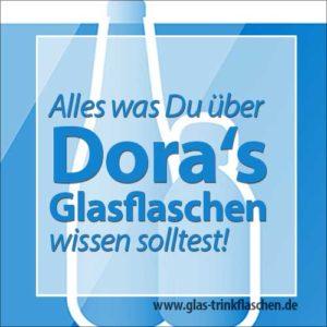 Doras Glasflaschen Übersicht